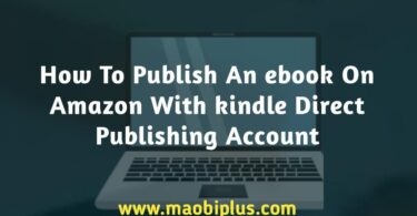 How To Publish An ebook On Amazon With kindle Direct Publishing Account